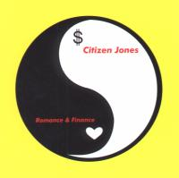 Citizen Jones - Romance and Finance
