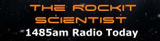 RockIt Scientist On 1485am Radio Today every Wednesday